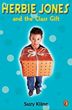 Herbie Jones and the Class Gift by Suzy…