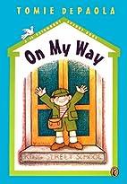 On My Way (A 26 Fairmount Avenue Book) by…