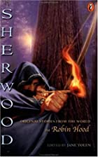 Sherwood by Jane Yolen