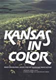 Glenn, Andrea: Kansas in Color: Photographs Selected by Kansas