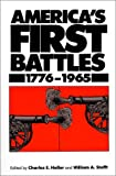 Heller, Charles E.: America&#39;s First Battles, 1776-1965