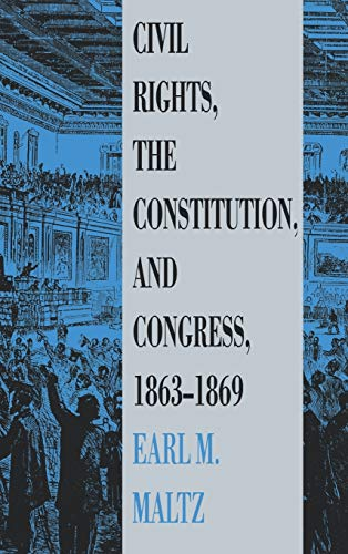 civil-rights-the-constitution-and-congress-1863-1869