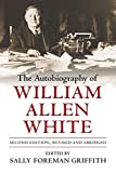 White, William Allen: The Autobiography of William Allen White