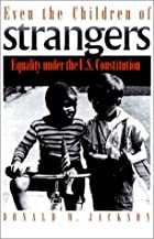 Even the Children of Strangers: Equality…