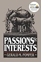Passions and Interests: Political Party…