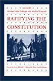 Gillespie, Michael Allen: Ratifying the Constitution