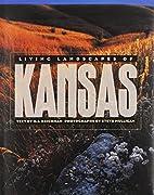 Living Landscapes of Kansas by O. J.…