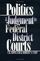 Politics and Judgment in Federal District…