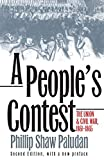 Paludan, Phillip S.: A People's Contest: The Union and Civil War, 1861-1865