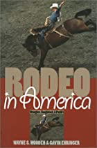 Rodeo in America: Wranglers, Roughstock, &…