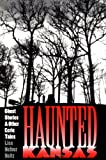 Heitz, Lisa Hefner: Haunted Kansas: Ghost Stories and Other Eerie Tales