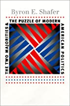 The Two Majorities and the Puzzle of Modern…