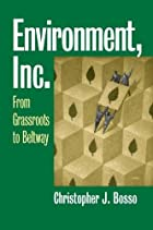 Environment, Inc.: From Grassroots To…