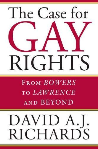 the-case-for-gay-rights-from-bowers-to-lawrence-and-beyond