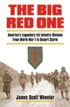 The Big Red One: America's Legendary 1st…