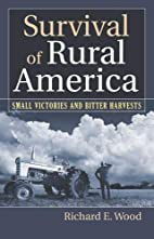 Survival of Rural America: Small Victories…