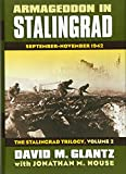 Glantz, David M.: Armageddon in Stalingrad: September-November 1942 (The Stalingrad Trilogy, Volume 2) (Modern War Studies)