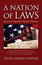 A Nation of Laws: America's Imperfect…