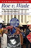 Hull, N. E. H.: Roe v. Wade: The Abortion Rights Controversy in American History, 2nd Edition (Landmark Law Cases and American Society)
