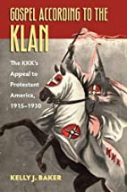 Gospel According to the Klan: The KKK's…