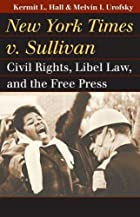 New York Times v. Sullivan: Civil Rights,…