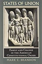 States of Union: Family and Change in the…