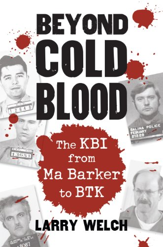 beyond-cold-blood-the-kbi-from-ma-barker-to-btk