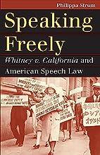Speaking Freely: Whitney v. California and…