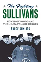 The Fighting Sullivans: How Hollywood and…