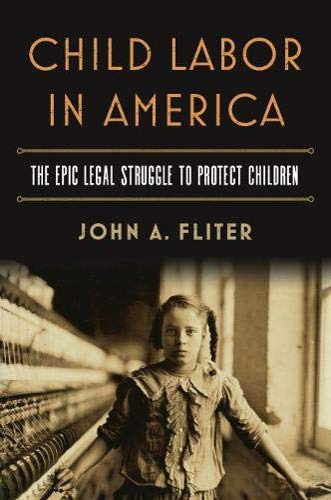 child-labor-in-america-the-epic-legal-struggle-to-protect-children