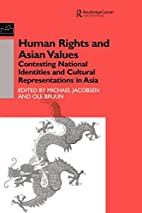 Human Rights and Asian Values: Contesting…