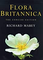 The Concise Flora Britannica by Richard…