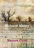 Mabey, Richard: Nature Cure