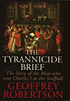 The Tyrannicide Brief: The Story of the Man…