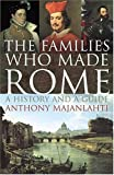 Majanlahti, Anthony: The Families Who Made Rome: A History and a Guide