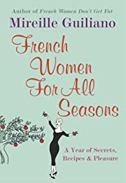 French Women For All Seasons: A Year of…