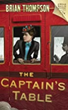 The Captain's Table: A Bella Wallis Mystery…