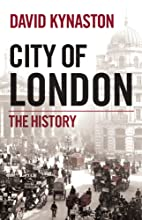 City of London: The History by David…