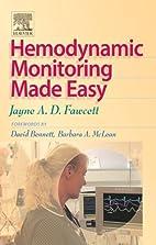 Hemodynamic Monitoring Made Easy by Jayne A.…