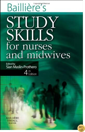 Bailliere's Study Skills for Nurses and Midwives, 4e