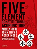 Five Element Constitutional Acupuncture by…