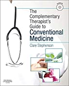 The Complementary Therapist's Guide to…