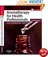 Aromatherapy for Health Professionals, 4e
