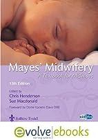 Mayes' Midwifery Text and Evolve Ebooks…