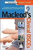 Macleod's Clinical OSCEs, 1e by Paul A.…
