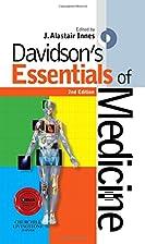 Davidson's Essentials of Medicine, 2e…