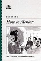 Learning How to Mentor (Learning Series) by…