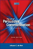 The Art of Persuasive Communication: A…