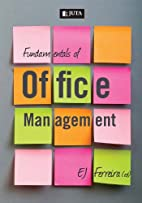 Fundamentals of Office Management by E. J.…