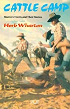 Cattle Camp: Murrie Drovers and Their…